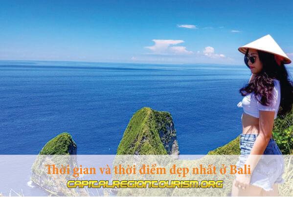 Thời gian và thời điểm đẹp nhất ở Bali